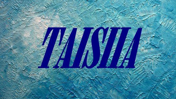 Имя TAISIIA на голубом фоне